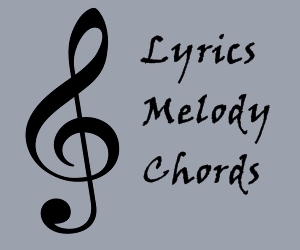 Lyrics, Melody, and Chords